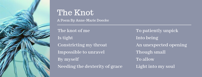The Knot - Poem by Anne-Marie Doecke